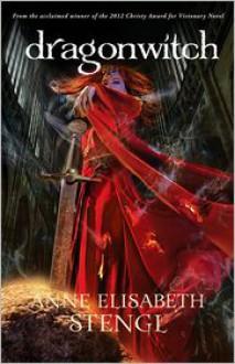 Dragonwitch - Anne Elisabeth Stengl