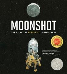 Moonshot: The Flight of Apollo 11 - Brian Floca