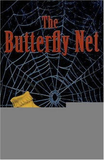 The Butterfly Net - Amber Frangos