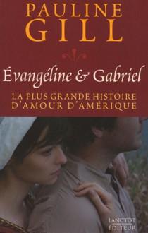 Evangéline & Gabriel - Pauline Gill