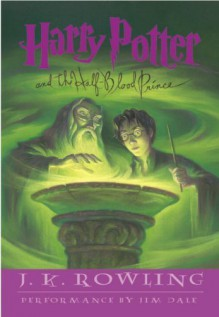 Harry Potter and the Half-Blood Prince (Book 6) [Audiobook/Audio CD] [UNABRIDGED] - J.K. Rowling