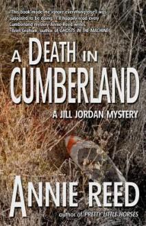 A Death in Cumberland - Annie Reed
