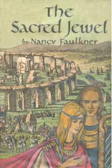 The Sacred Jewel - Nancy Faulkner
