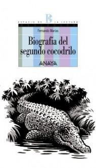 Biografia del segundo cocodrilo - Fernando Marías, Max