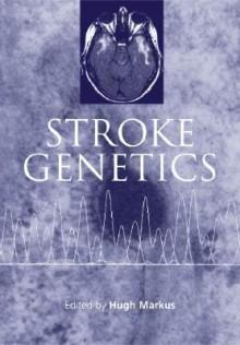 Stroke Genetics - Cicely M. Saunders