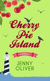 The Vintage Ice Cream Van (Cherry Pie Island - Book 2) - Jenny Oliver