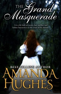 The Grand Masquerade - Amanda Hughes