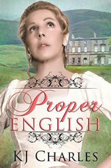 Proper English - K.J. Charles