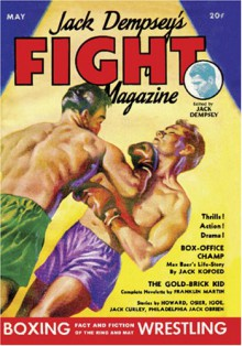 Jack Dempsey's Fight Magazine - May 1934 - Robert E. Howard, Earle Bergey