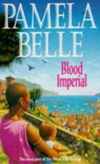 Blood Imperial - Pamela Belle