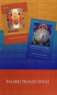 B.P Singh Box Set: Bahudha and Post 9/11 World India's Culture: The State, the Arts and Beyond - Balmiki Prasad Singh