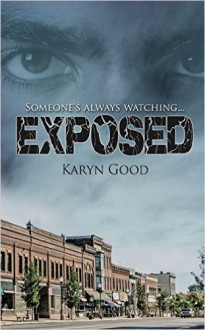 Exposed - Karyn Good