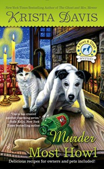 Murder Most Howl: A Paws & Claws Mystery - Krista Davis