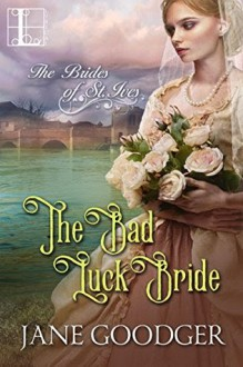The Bad Luck Bride - Jane Goodger