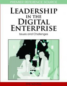 Leadership in the Digital Enterprise: Issues and Challenges - Pak Yoong