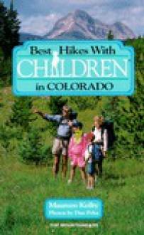 Best Hikes with Children in Colorado - Maureen Keilty