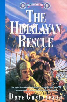 Reel Kids Adventures - the Himalayan Rescue, Vol. 10 - Dave Gustaveson