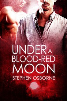 Under a Blood-red Moon (Duncan Andrews Thrillers Book 5) - Stephen P. Osborne