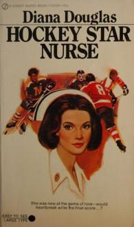 Hockey Star Nurse - Diana Douglas