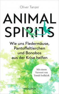 Animal Spirits - Oliver Tanzer