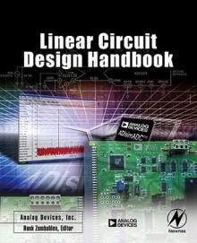 Linear Circuit Design Handbook - Hank Zumbahlen