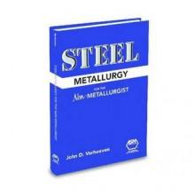 Steel Metallurgy for the Non-Metallurgist - John D. Verhoeven
