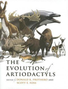 The Evolution of Artiodactyls - Donald R. Prothero