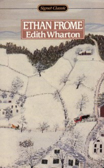 Ethan Frome - Cynthia Griffin Wolff,Edith Wharton