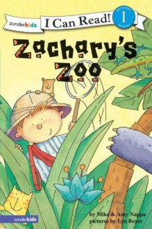 Zachary's Zoo: Biblical Values (I Can Read!) - Mike & Amy Nappa, Lyn Boyer-Nelles