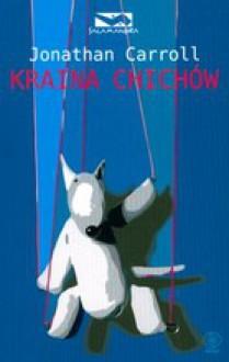Kraina Chichów - Jonathan Carroll