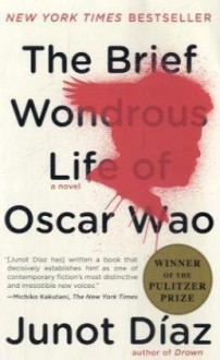 La breve y maravillosa vida de Oscar Wao [The Brief Wondrous Life Of Oscar Wao (Texto Completo)] - Junot Diaz, Jesus Martinez, Laura Gomez, Recorded Books