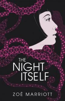The Night Itself - Zoë Marriott