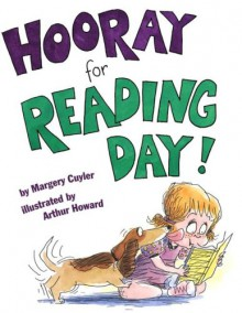 Hooray for Reading Day! - Margery Cuyler,Arthur Howard