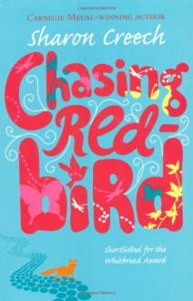 Chasing Redbird (Audio) - Sharon Creech, Jenna Lamia