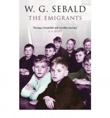 The Emigrants - W.G. Sebald, Michael Hulse