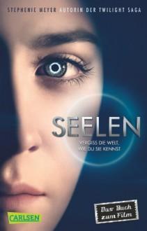 Seelen (Filmausgabe) - Stephenie Meyer