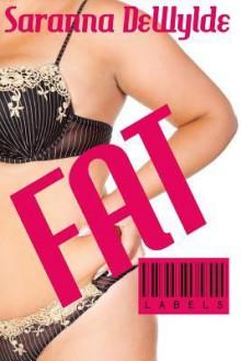 Fat - Saranna DeWylde