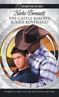The Cattle Baron's Bogus Boyfriend - Nicki Bennett