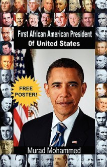 First African American President of United States - Murad Mohammed