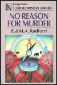 No Reason for Murder - Edwin Radford, M.A. Radford