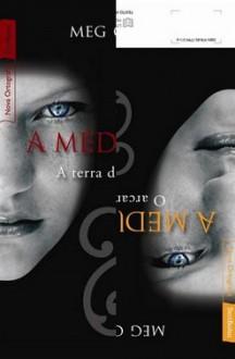 A Terra das Sombras / O Arcano Nove (The Mediator #1-2) - Meg Cabot, Clóvis Marques, Alves Calado