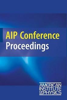 Capture Gamma-Ray Spectroscopy and Related Topics: Proceedings of the 13th International Symposium on Capture Gamma-Ray Spectroscopy and Related Topics - Jan Jolie, Nigel Warr, Andrey Blazhev