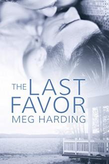 The Last Favor - Meg Harding