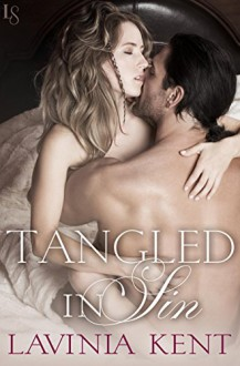Tangled in Sin: A Bound and Determined Novel - Lavinia Kent