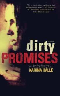 Dirty Promises - Karina Halle