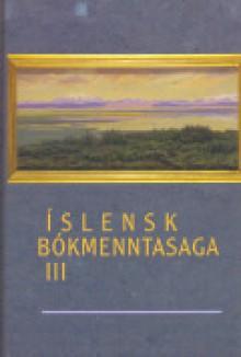 Íslensk bókmenntasaga III - Halldór Guðmundsson