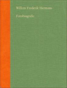 Fotobiografie - Willem Frederik Hermans