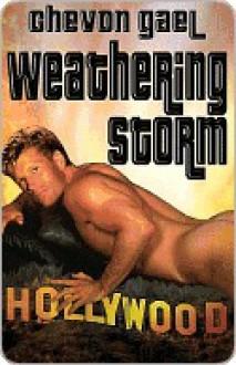 Weathering Storm - Chevon Gael