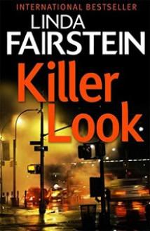 Killer Look (An Alexandra Cooper Novel) - Linda Fairstein