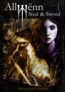 Allwënn: Soul & Sword (Allwënn, #1) - Javier Charro